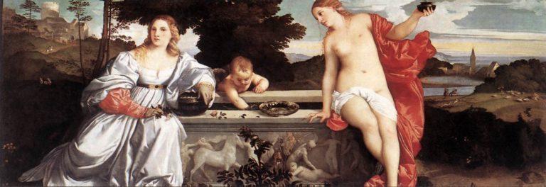 Amor sacro e Amor Profano: il dualismo estetico-ideologico nel dipinto di Tiziano