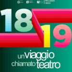 """""""Un Viaggio chiamato Teatro"""": il Carcano di Milano presenta la nuova stagione"""