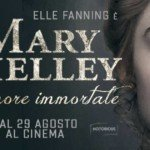 «Mary Shelley»: 3 motivi per andare al cinema