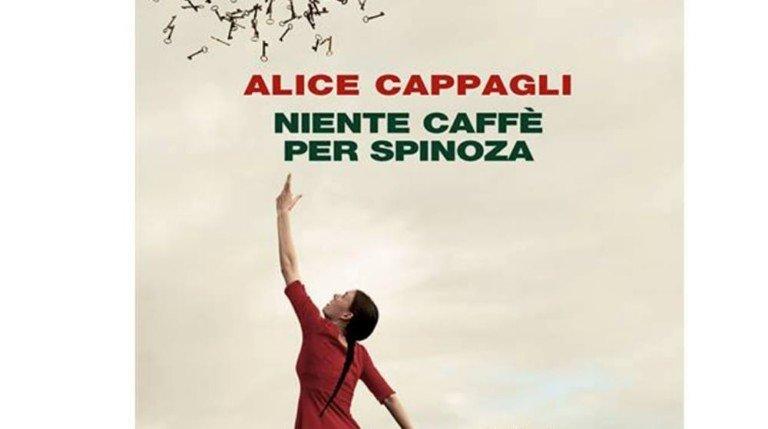 Perché dovreste leggere «Niente caffè per Spinoza» di Alice Cappagli