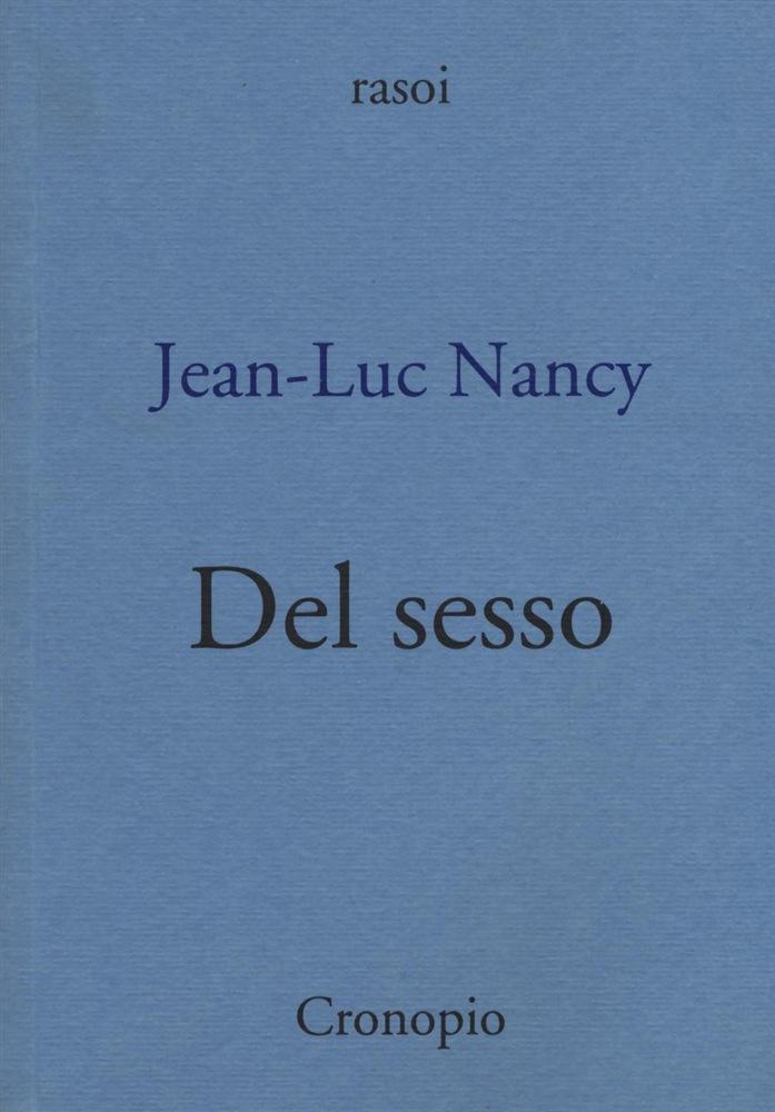 L'incompiutezza ripetuta, La questione del sesso in Jean-Luc Nancy