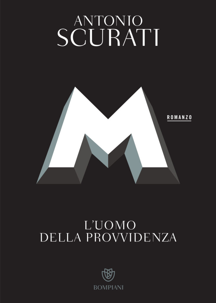 """I migliori libri del 2020: Antonio Scurati, """"M. L'uomo della provvidenza"""", Bompiani 2020"""