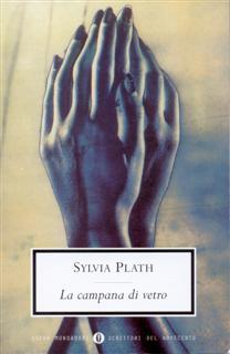 La Campana di Vetro, di Sylvia Plath